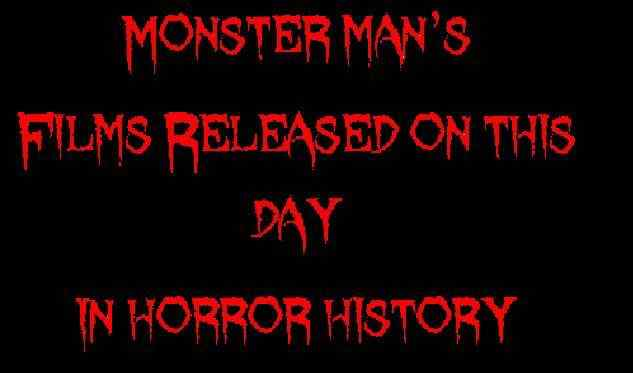 Horror Society: Films released on this day in horror history   March 13   www.horrorsociety.com