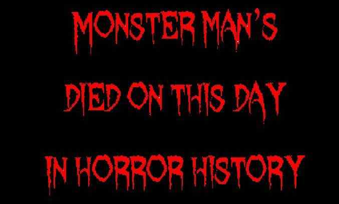 Horror Society: Died on this day in horror history   March 13   www.horrorsociety.com