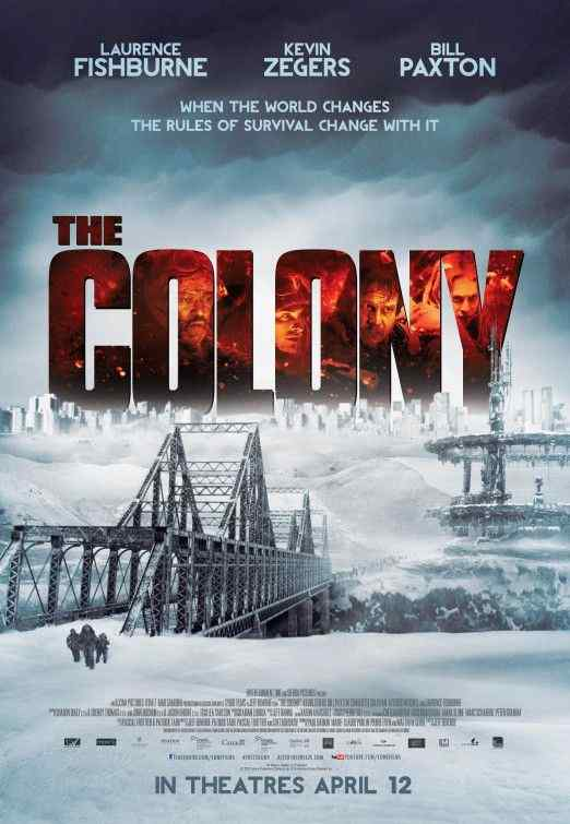 http://www.horrorsociety.com/wp-content/uploads/2013/03/The-Colony-movie-poster.jpg