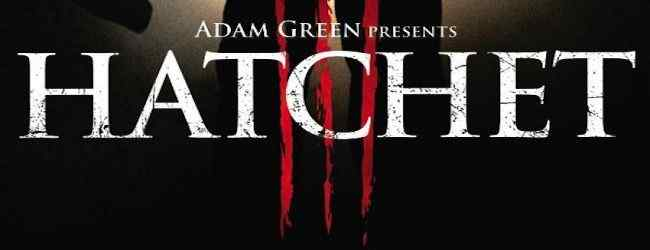 New 'Hatchet III' Teaser Poster Chops its way online!