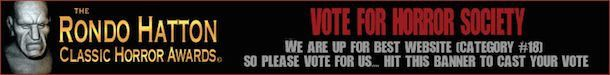 Vote for Horror Society in the Rondos