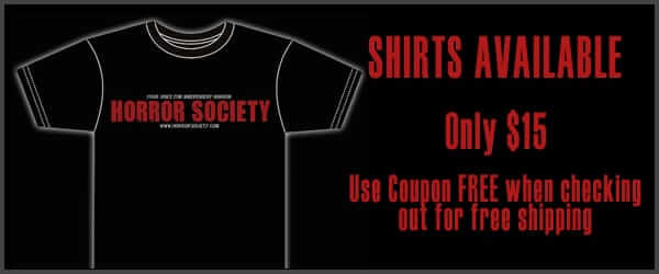 Horror Society T-Shirts - Only $15