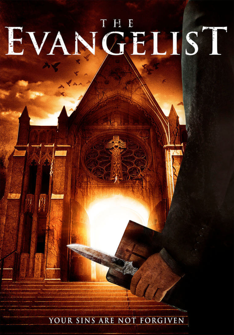 the evangelist to be released on dvd may 9th 2017 horror